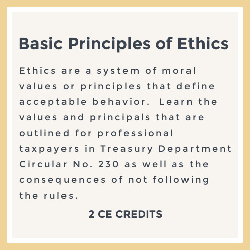 Our ethics course qualifies for the annual filing season program participant CE requirements.